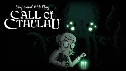 Call of Cthulhu Title Card by wibblethefish