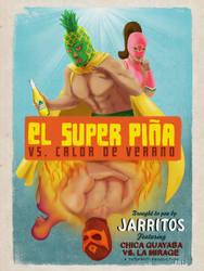 El SUPER PINA by Ashty187