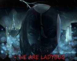 We Are Ladybug [happy halloween] by Arainekoo