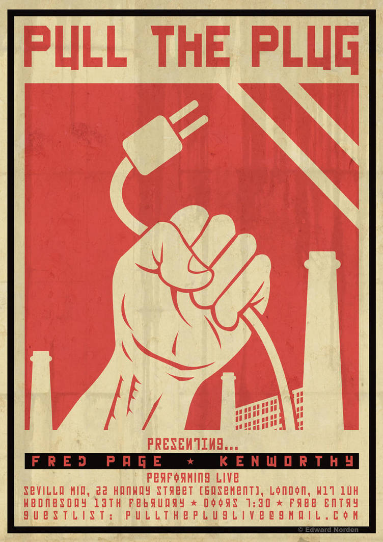 'Pull the Plug' Feb. 2013 Poster by ed-norden
