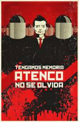 Atenco No Se Olvida by Quadraro