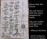 Dscript Calligraphy - Never Fear The Future by dscript