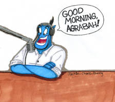 GOOOOOOOD MORNING AGRABAAAAAH! by Jackie-SugarSkull