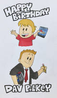 Happy Birthday Dav Pilkey! by Jackie-SugarSkull