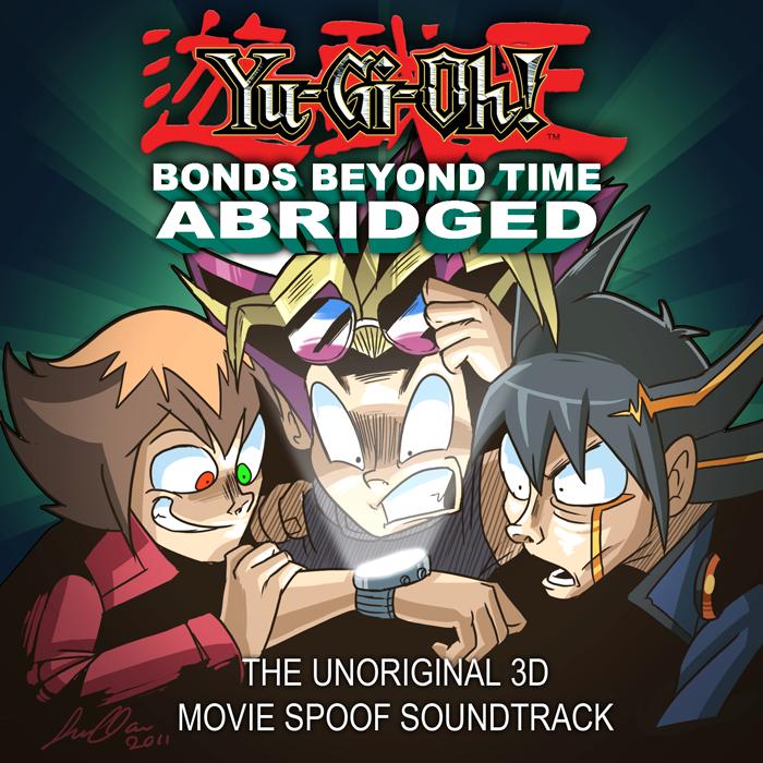 Yu-gi-Oh Bonds Beyond Time Abridged Album Art by SupaCrikeyDave