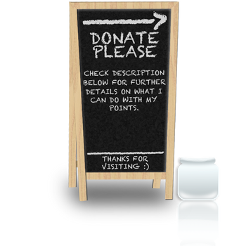 Points Donation Sign by LooneyTunerIan