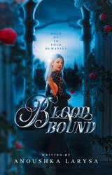 Bloodbound by anoushkaaa