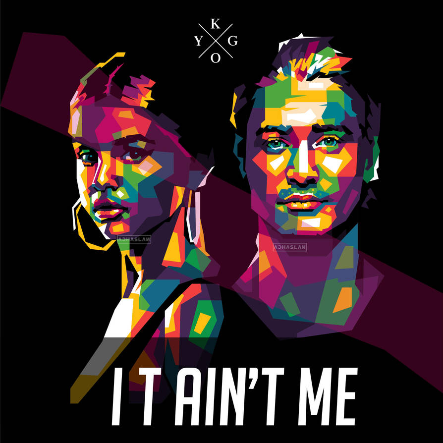 it ain t me kygo and selena gomez by achaslan on deviantart