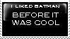 I liked batman stamp by sinsorrow