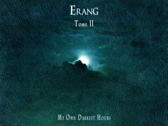 Erang - My Own Darkest Hours by songsoferang