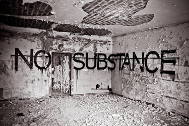 No Substance by UrbExplorer