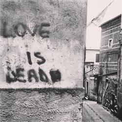 Love id dead by Gabbagabbahei