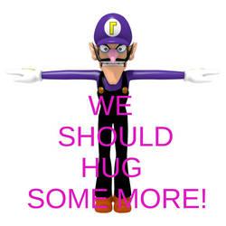 WE SHOULD HUG SOME MORE! (My 1st Meme) by Graymonsuta