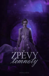 Zpevy temnoty I Wattpad cover by Monii3155
