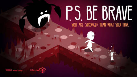 P.S. Be Brave (promotional banner) by demm9000