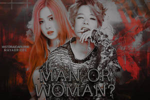 CAPA PARA FANFICS 01 - Man Or Woman? by AriaLacava