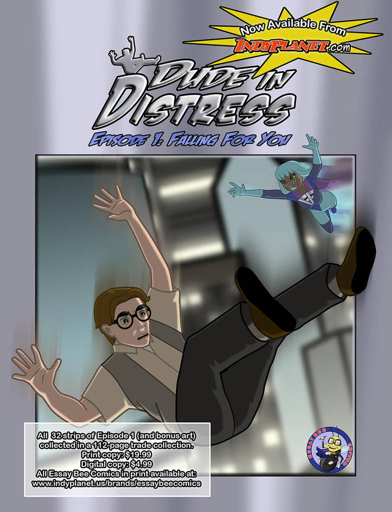 Dude in Distress Episode 1 Print Version Ad by EssayBee