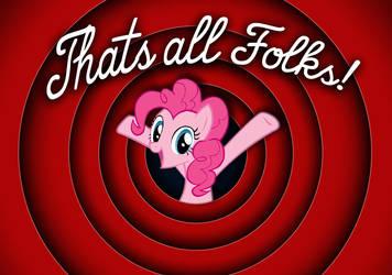 Pinkie Pie Thats All Folks by dan232323