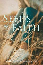Seeds of Faith by LynTaylor