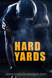 Hard Yards by LynTaylor