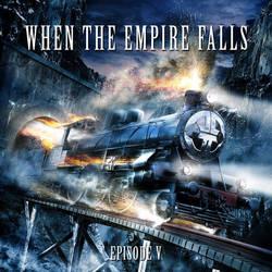 When The Empire Falls by darkgrove