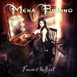 Mena Brinno: Princess Of The Night (CD 20013) by darkgrove
