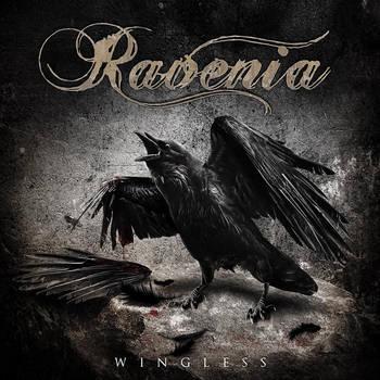Ravenia: Wingless (CD 2014) by darkgrove