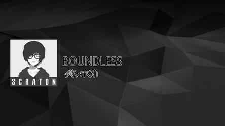 SCRATON - Boundless  by TwilessaSparkLight