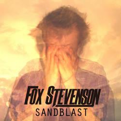 Fox Stevenson - SANDBLAST [Album HD] by TwilessaSparkLight