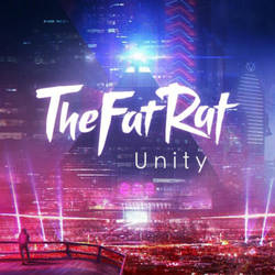 TheFatRat - Unity [Album Cover HD] by TwilessaSparkLight