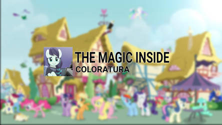 The Magic Inside (Description) by TwilessaSparkLight