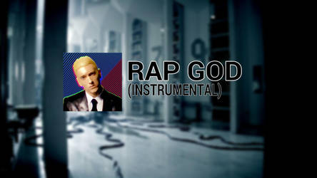 Eminem - Rap God (My Instrumental) DESCRIPTION by TwilessaSparkLight
