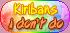 Pastel Rainbow - Kiribans I Don't Do by Drache-Lehre
