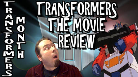 Transformers: The Movie Review Titlecard by Bobsheaux