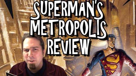 Superman's Metropolis Review Titlecard by Bobsheaux