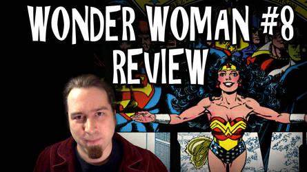 Wonder Woman #8 Review Titlecard by Bobsheaux