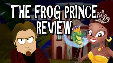 The Frog Prince Review Titlecard by Bobsheaux