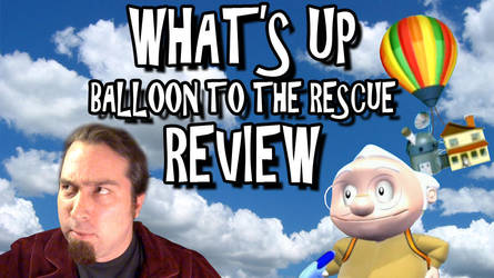 What's Up: Balloon To The Rescue! Review Titlecard by Bobsheaux