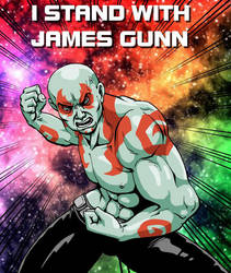 Drax - I Stand With James Gunn by MarionPoinsot34