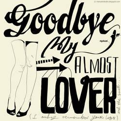 XLIV. Goodbye, my almost lover by noMirar