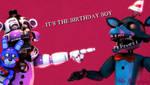 [SFM/FNAF/Birthday] IT'S THE BIRTHDAY BOY by MrClay1983