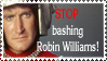 Stop bashing Robin Williams by Lurkerbunny