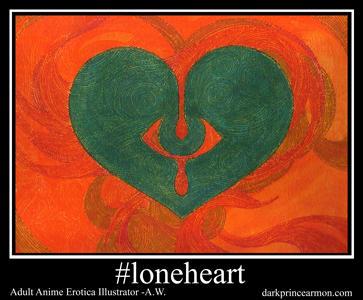 Loneheart 2.0 by DarkPrinceArmon