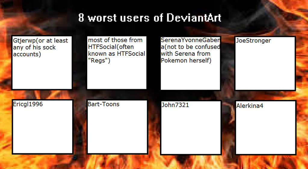 My 8 worst Deviantart users by masonicon