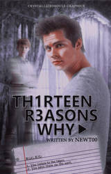 13 Reasons Why by YoursMar