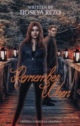 Remember When by YoursMar