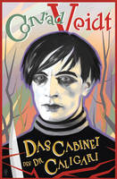 Conrad Veidt Cabinet Of Dr Caligari Poster Design by JSHatton