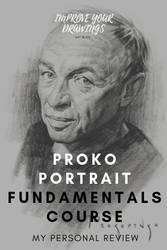 My Review of Proko Academy Portrait Course by ARTOFJUSTAMAN