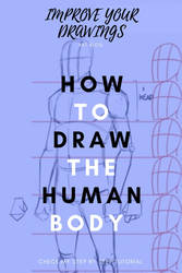 How to draw the Human Body by ARTOFJUSTAMAN