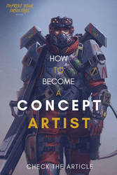 HOW TO BECOME A CONCEPT ARTIST by ARTOFJUSTAMAN